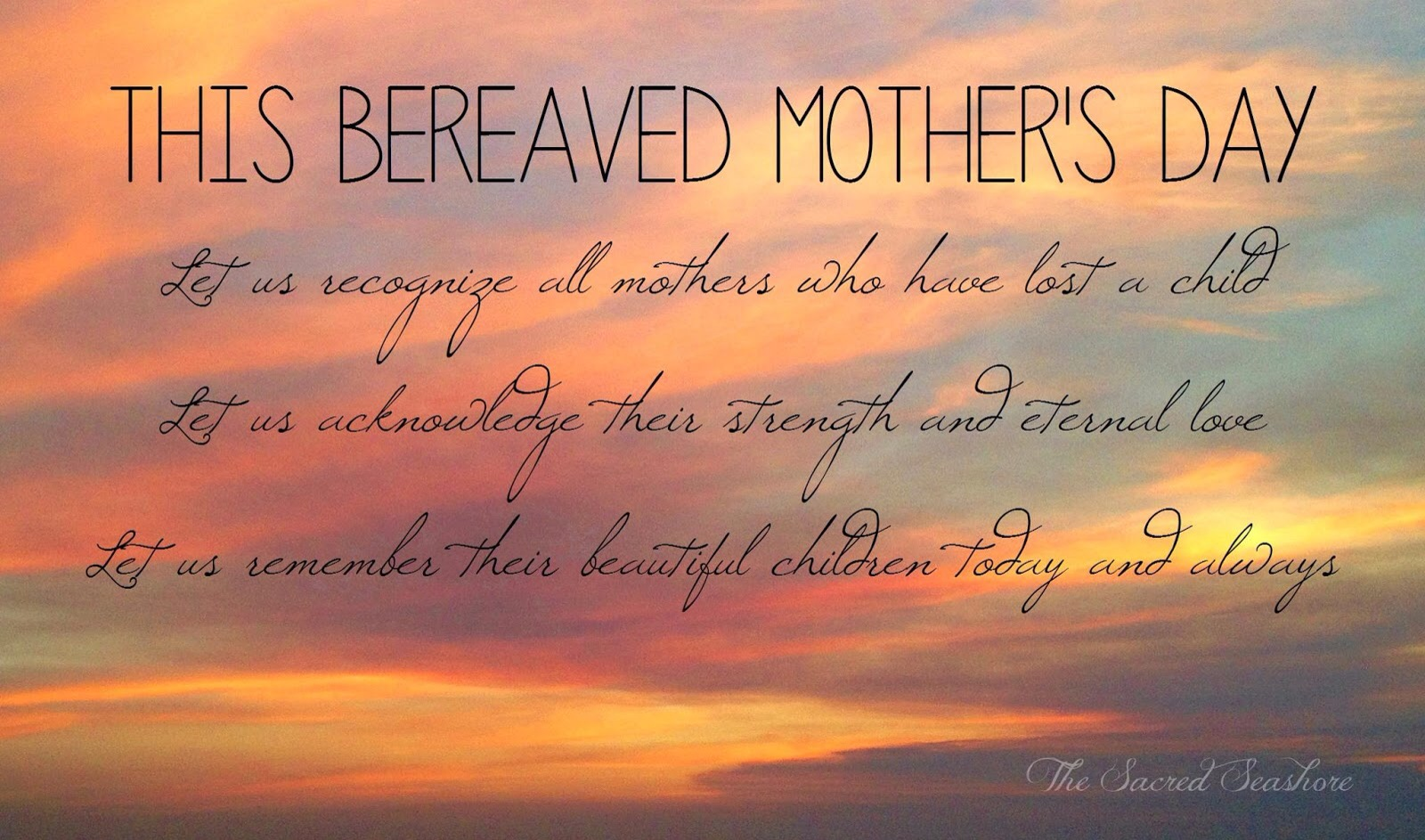 Bereaved Mothers Day